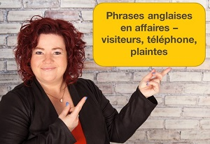 Phrases d'affaires en anglais